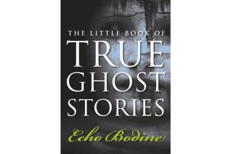 Little Book of True Ghost Stories