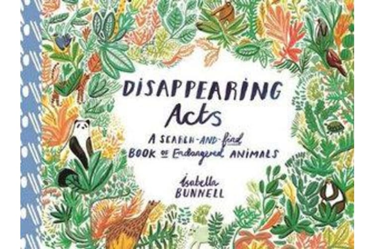 Disappearing Acts - A Search-and-Find Book of Endangered Animals