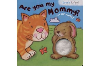 Are You My Mommy? Little Bunny