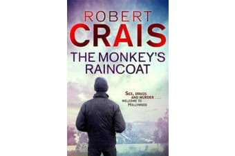 The Monkey's Raincoat - The First Cole & Pike novel