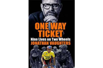One-Way Ticket - Nine Lives on Two Wheels