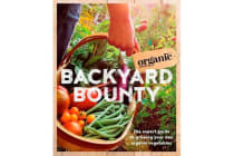 Backyard Bounty - The Expert Guide to Growing Your Own Organic Vegetables