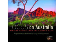 Focus on Australia - Winning Photos from the Nations Best