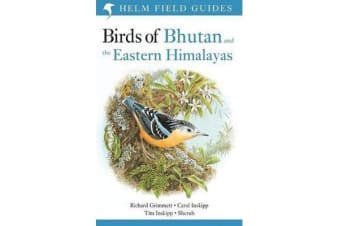 Birds of Bhutan and the Eastern Himalayas