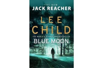Blue Moon - (Jack Reacher 24)