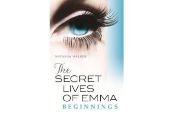 Secret Lives of Emma - Beginnings, The