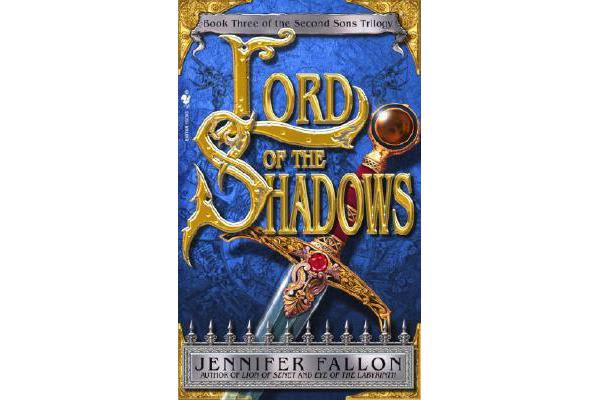 Lord of the Shadows - Book 3 of the Second Sons Trilogy