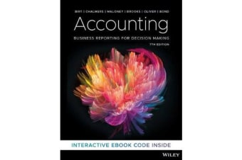 Accounting - Business Reporting for Decision Making