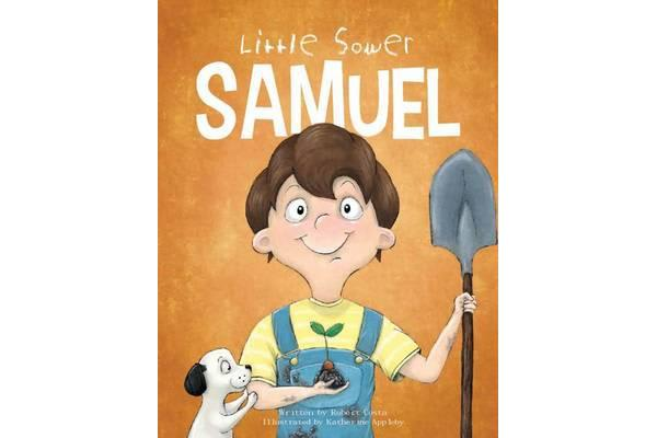 Little Sower Samuel