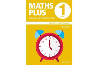Maths Plus NSW Syllabus Mentals and Homework Book 1, 2020