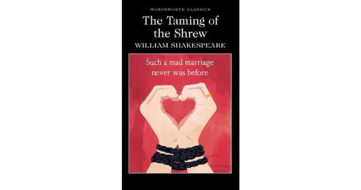 the theme of illusion vs reality in william shakespeares taming of the shrew Importance of the induction in william shakespeare's the most emphasized theme is that of appearance vs reality [tags: william shakespeare taming shrew.