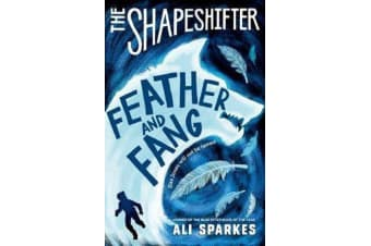 The Shapeshifter - Feather and Fang