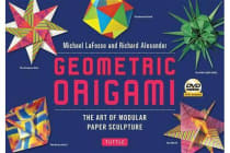 Geometric Origami Kit - The Art and Science of Modular Paper Folding