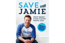 Save with Jamie - Shop Smart, Cook Clever, Waste Less