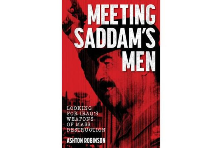 Meeting Saddam's Men - Looking for Iraq's Weapons of Mass Destruction