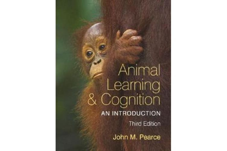 Animal Learning and Cognition - An Introduction