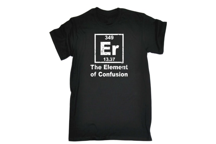 123T Funny Tee - The Element Of Confusion - (XX-Large Black Mens T Shirt)