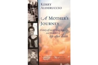 A Mother's Journey - Turning Loss Into a Positive