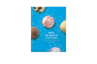 Hello, My Name Is Ice Cream Cookbook