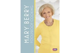 Mary Berry - Foolproof Cooking