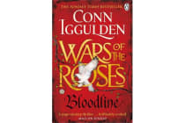 Wars of the Roses: Bloodline - Book 3