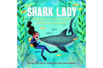 Shark Lady - The True Story of How Eugenie Clark Became the Ocean's Most Fearless Scientist