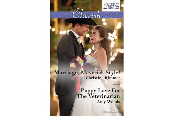 MARRIAGE, MAVERICK STYLE!/PUPPY LOVE FOR THE VETERINARIAN