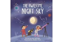 Look and Wonder - The Awesome Night Sky