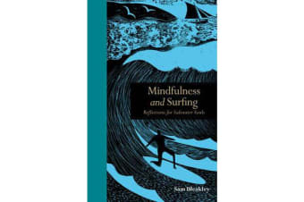 Mindfulness and Surfing - Reflections for Saltwater Souls