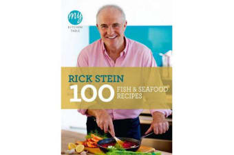 My Kitchen Table - 100 Fish and Seafood Recipes