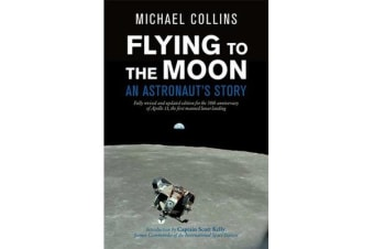 Flying to the Moon - An Astronaut's Story