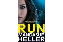 Run - A Gritty and Gripping Crime Thriller. You'll be Hooked