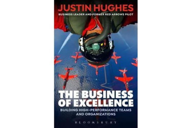 The Business of Excellence - Building high-performance teams and organizations