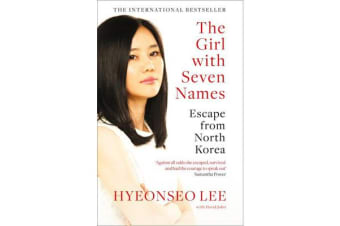 The Girl with Seven Names - Escape from North Korea