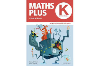 Maths Plus NSW Australian Curriculum Ed Student and Assessment Book K