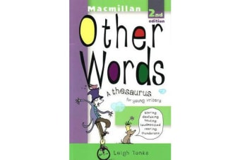 Other Words - A Thesaurus for Young Writers