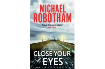 Close Your Eyes - Joe O'Loughlin Book 8