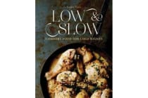 Low & Slow - Comfort Food For Cold Nights
