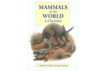 Mammals of the World - A Checklist