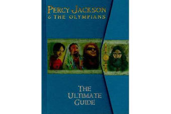 Percy Jackson & the Olympians - The Ultimate Guide