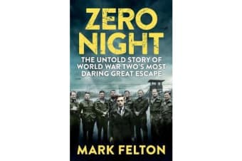 Zero Night - EXPORT EDITION - The Untold Story of the Second World War's Most Daring Great Escape
