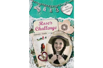 Our Australian Girl - Rose's Challenge (Book 3)