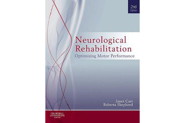 Neurological Rehabilitation - Optimizing motor performance
