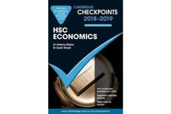 Cambridge Checkpoints - Cambridge Checkpoints HSC Economics 2018-19 and Quiz Me More