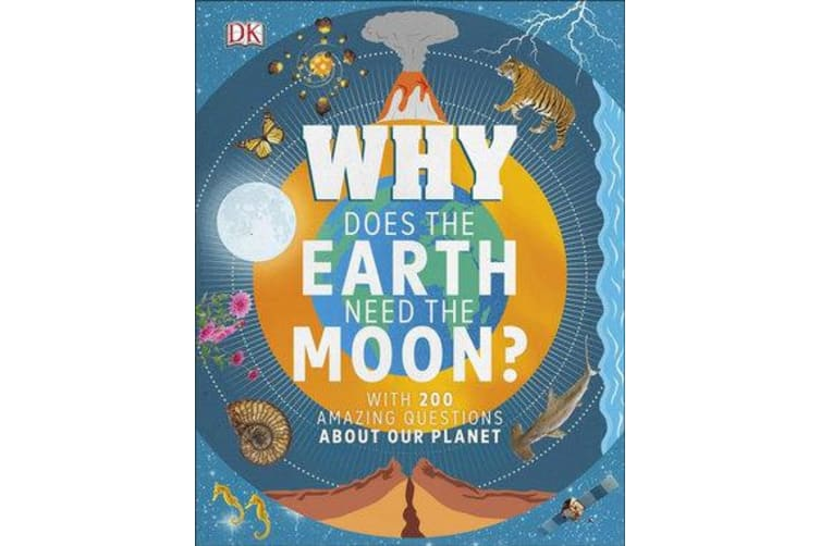 Why Does the Earth Need the Moon? - With 200 Amazing Questions About Our Planet
