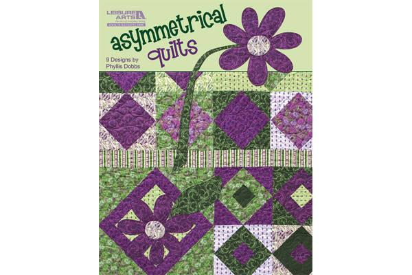 Asymmetrical Quilts - 9 Designs by Phyllis Dobbs