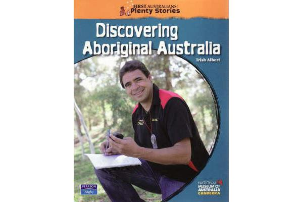First Australians Middle Primary - Discovering Aboriginal Australia