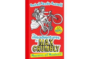 Misadventures of Max Crumbly 3 - Masters of Mischief