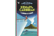 Laura Marlin Mysteries: Kidnap in the Caribbean - Book 2
