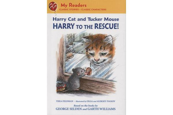 Harry Cat and Tucker Mouse - Harry to the Rescue!